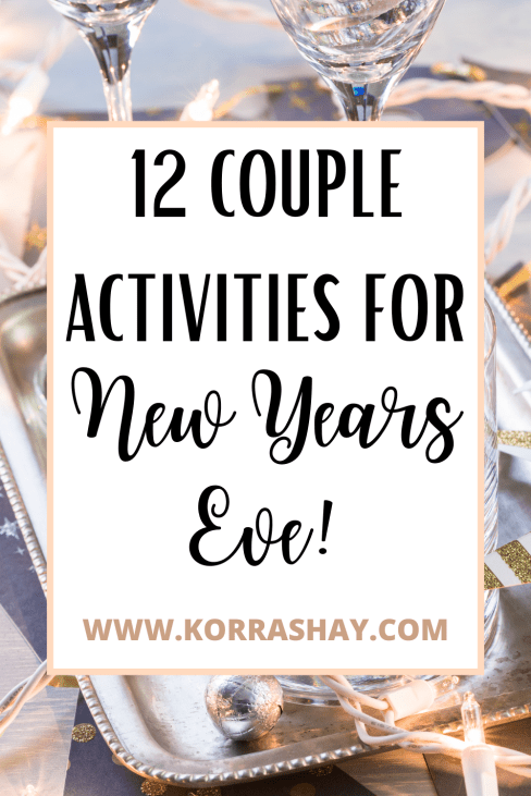 12 couple activities for New Years Eve!