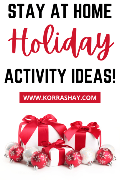 Stay at home holiday activity ideas!