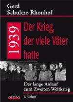 51QgP4B9ovL. SL210 Gerd Schultze Rhonhof: 1939 Der Krieg, der viele Väter hatte (Rezension)