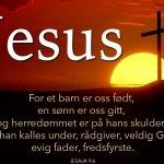 Julen – Alt handler om Jesus.