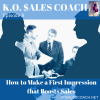 How to Make a First Impression that Boosts Sales