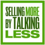 Best Free Podcasts on How To Sell Sell More by Talking Less