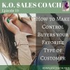 How to Make Control Buyers Your Favorite Type of Customer