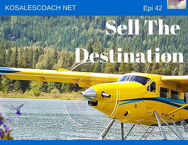 Sell the destination