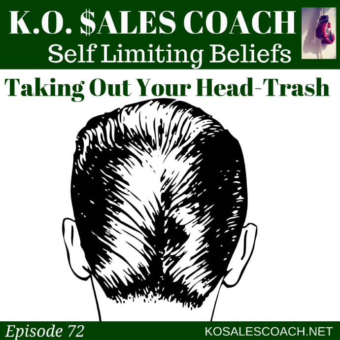Self-Limiting Beliefs: Taking Out Your Head Trash