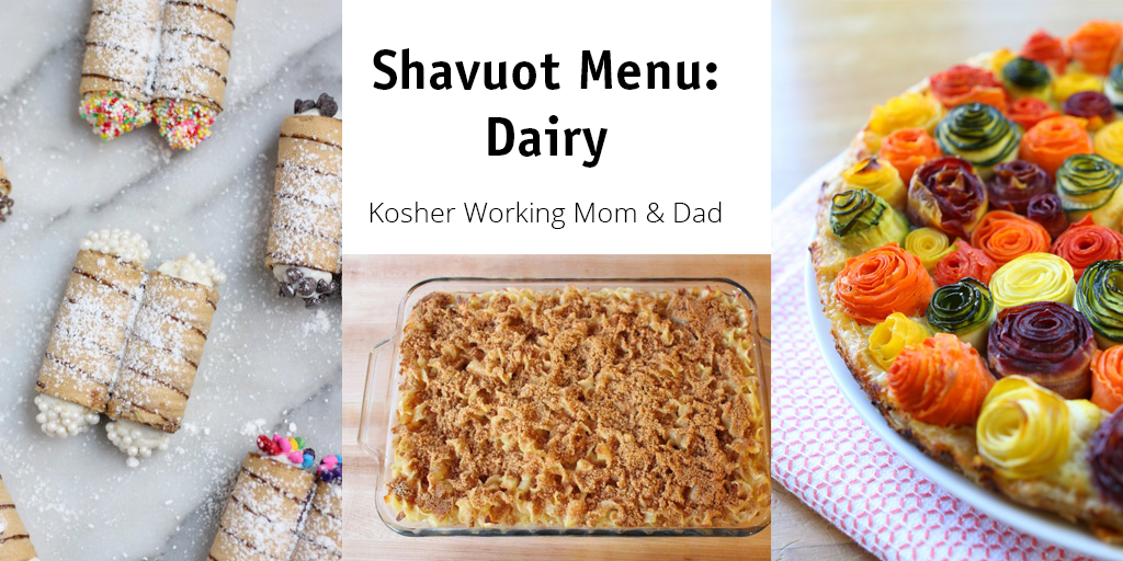 Shavuot Menu Planning: Dairy Themed