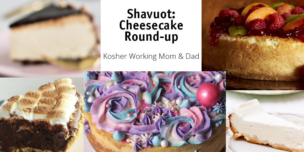 Shavuot Planning: Cheesecake Round-up