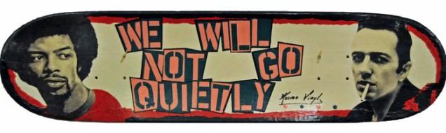 We Will Not Go Quietly