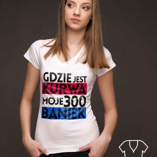 Chłopaki nie płaczą http://koszulove.com/tylko-dla-kobiet/186-koszulka-gdzie-jest-kurwa-moje-300-baniek-.html
