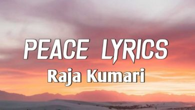 Photo of Raja Kumari – PEACE Lyrics