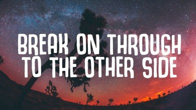 Run and Hide Ft Lukas Toro - Break On Through To The Other Side Lyrics