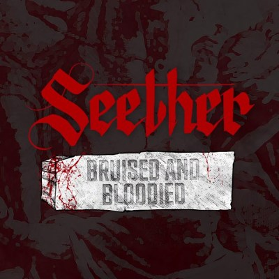 Seether – Bruised and Bloodied Lyrics