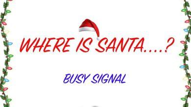 Busy Signal – Where Is Santa?