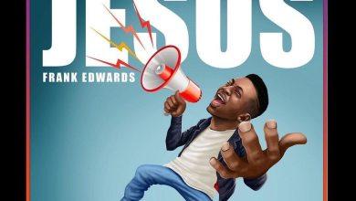 FRANK EDWARDS - Jesus Lyrics