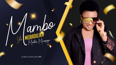 MARTHA MWAIPAJA - Mambo Yamebadilika Lyrics