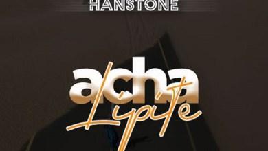 HANSTONE - Acha Lipite Lyrics