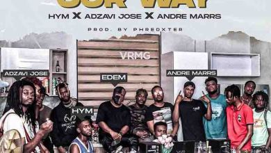 Edem - Our Way Ft Hym x Adzavi Jose x Andre Marrs