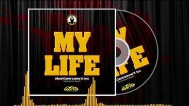 MONI CENTROZONE Ft JUX - My Life Lyrics