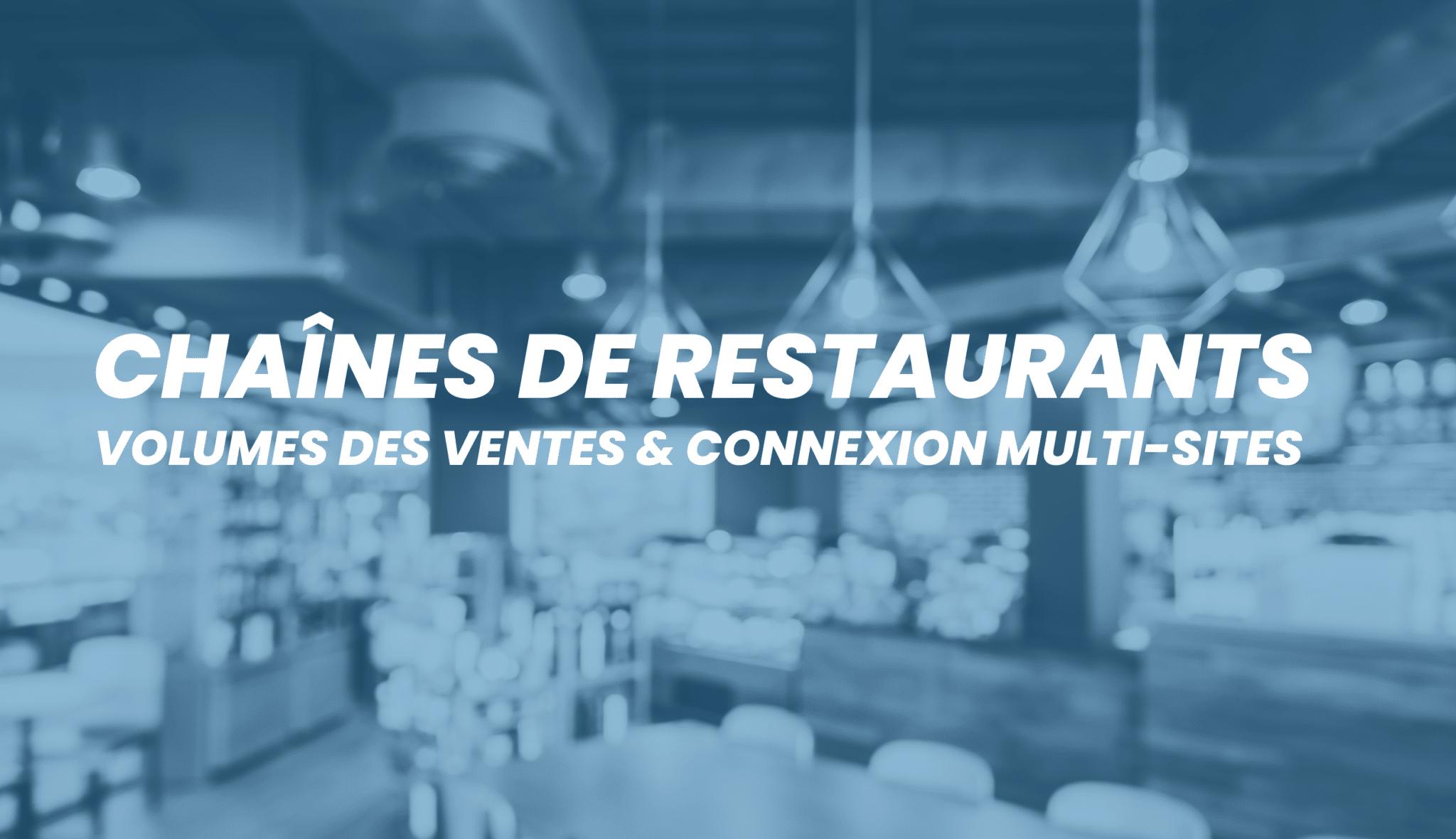 Indicateurs chaînes de restaurants : Suivez vos approvisionnements