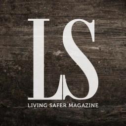 Living Safer Magazine