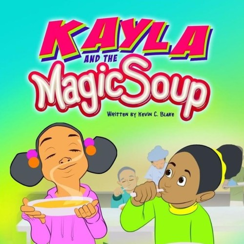 KYLA AND THE MAGIC SOUP