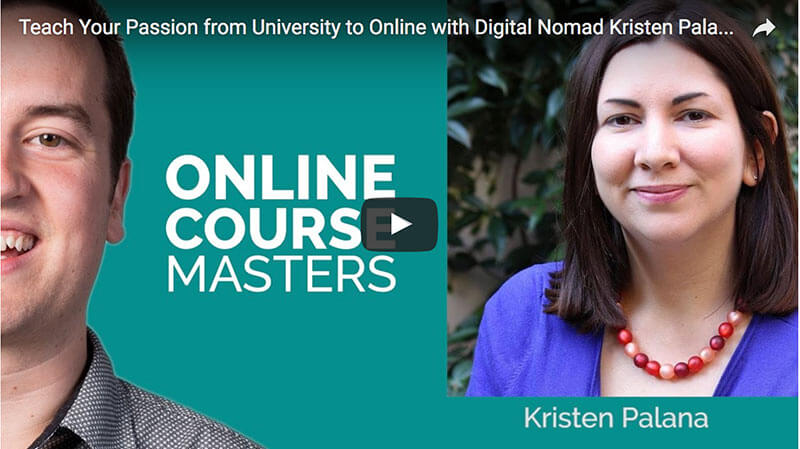 Teach Your Passion from University to Online with Kristen Palana (Podcast)