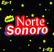 The Norte Sonoro 2011 music project free digital E.P. cover.