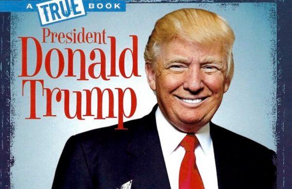 Critics Slam Scholastic For Rosy Portrayal of Trump in ...