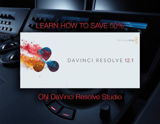 How to save 50% on DaVinci Resolve Studio 12.1