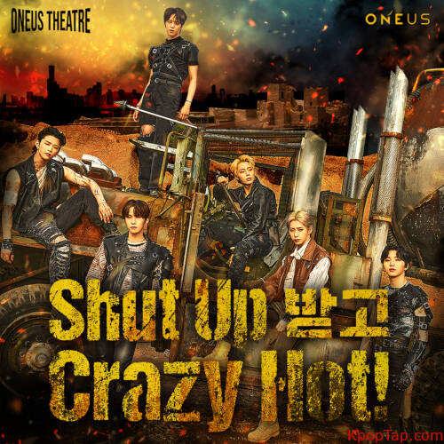 ONEUS - ONEUS THEATRE : Shut Up 받고 Crazy Hot! rar