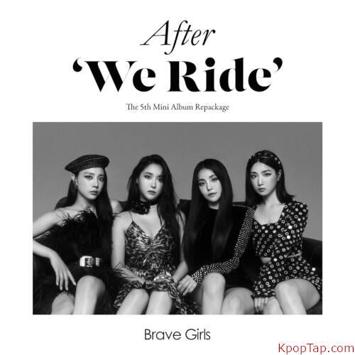 Brave Girls - After 'We Ride' rar