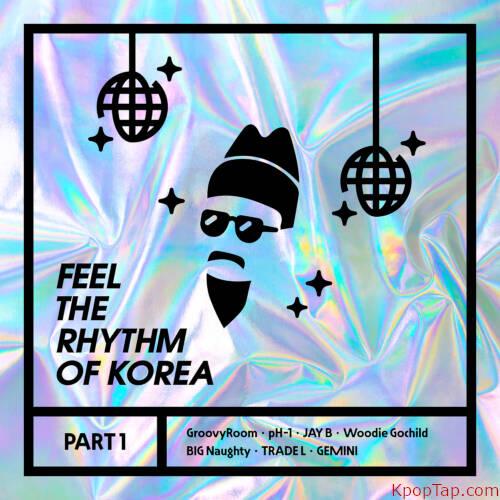 H1GHR MUSIC - Feel The Rhythm Of Korea Part 1 rar