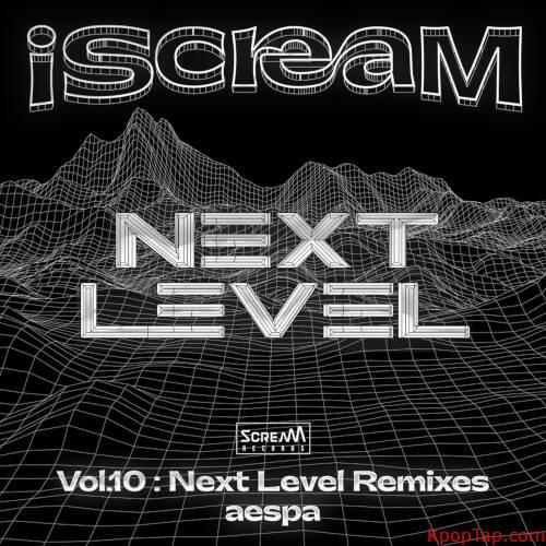 aespa - iScreaM Vol.10 : Next Level Remixes rar