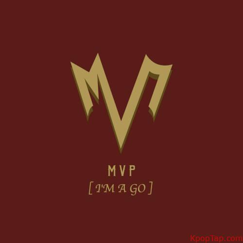 MVP - I'm a GO rar