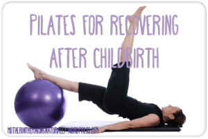Pilates, Childbirth, Recovery