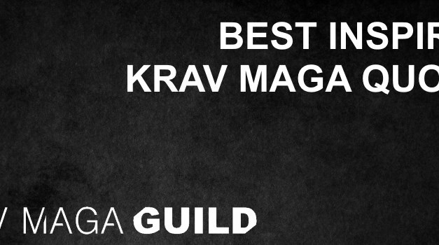 Best inspiring Krav Maga quotes
