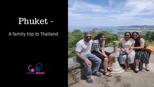 Phuket a fun Thailand trip with kids