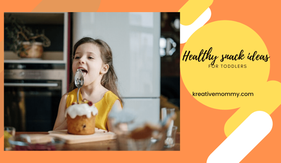 Healthy snack ideas for toddlers