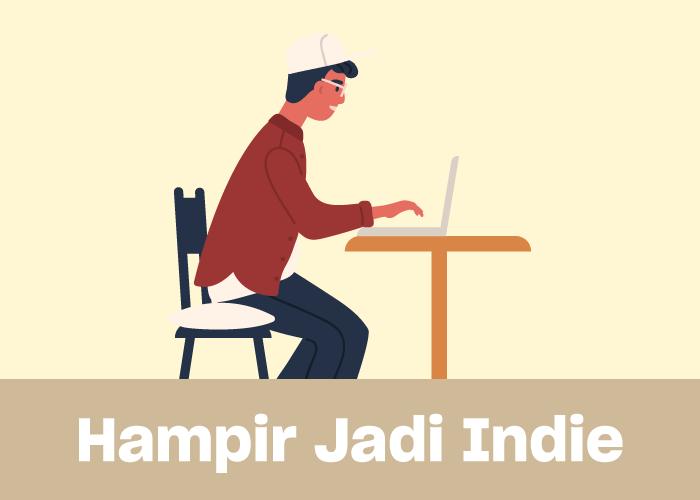Hampir-jadi-indie