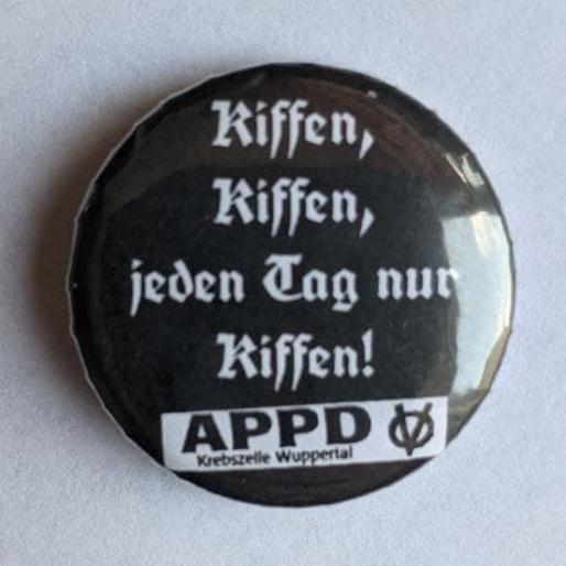 """Button """"Jeden Tag nur Kiffen!"""""""