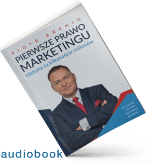 """Pierwsze Prawo Marketingu"" audiobook"