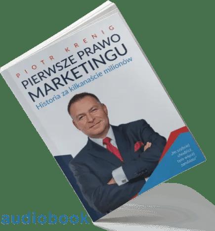 """""""Pierwsze Prawo Marketingu"""" audiobook"""