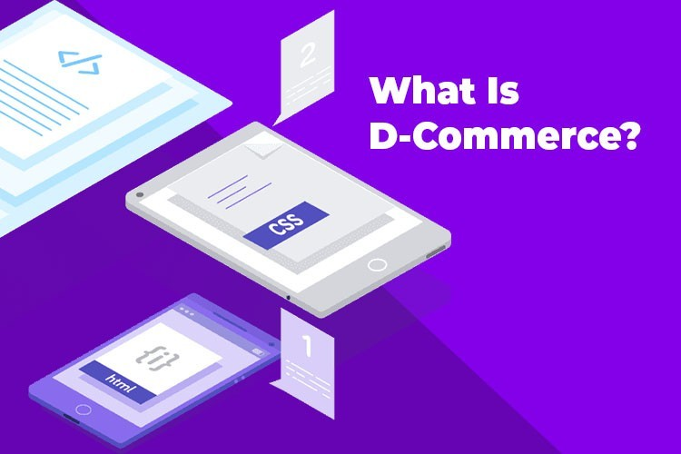 What Is D-Commerce?