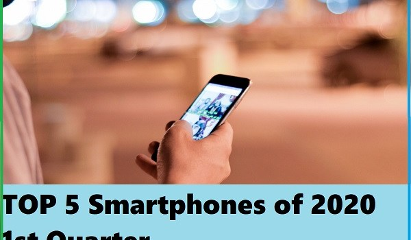 Top 5 Best Selling Smartphones of 2020 1st Quarter
