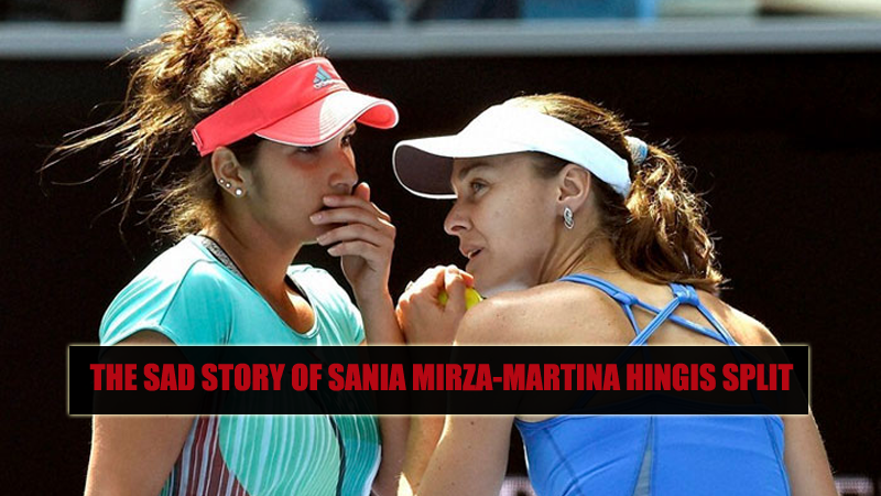 The Sad Story of Sania Mirza-Martina Hingis Split