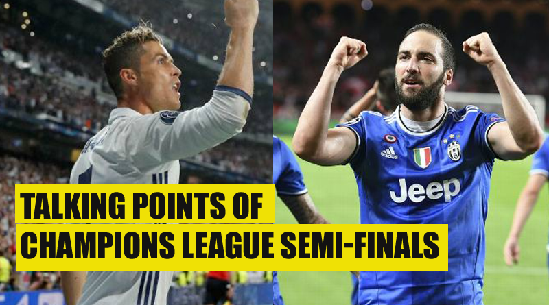 CHAMPIONS LEAGUE SEMI-FINALS