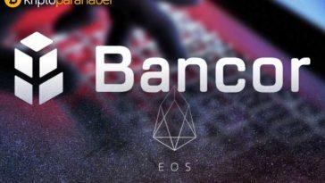 Bancor EOS ağı ile likiditesini artıracak