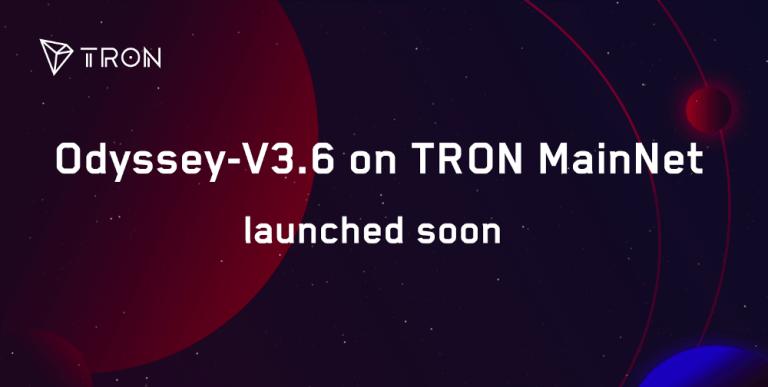 У мережі TRON пройде оновлення Odyssey 3.6
