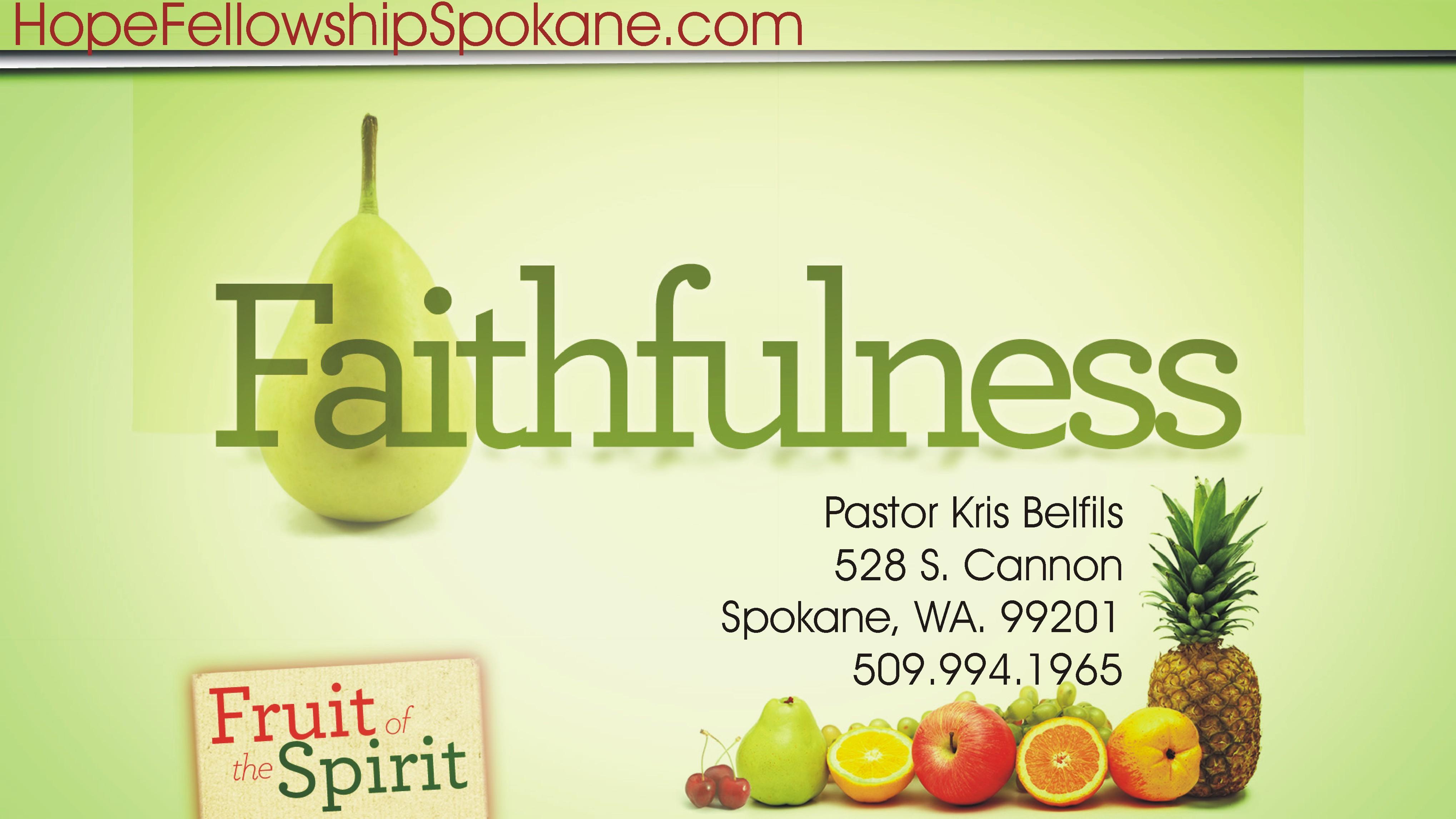 Fruit Of The Spirit Faithfulness Pastor Kris Belfils