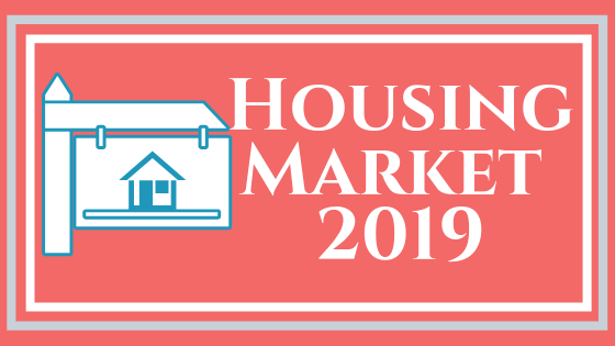The Housing Market 2019
